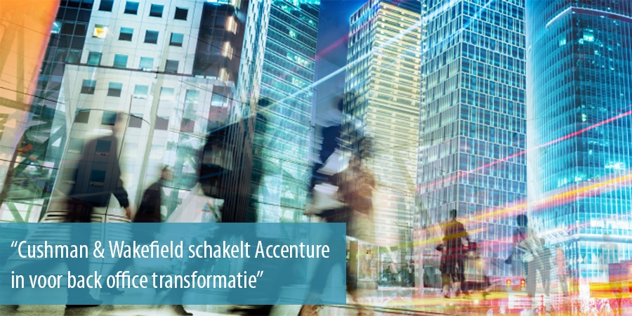 Cushman & Wakefield schakelt Accenture in voor back office transformatie