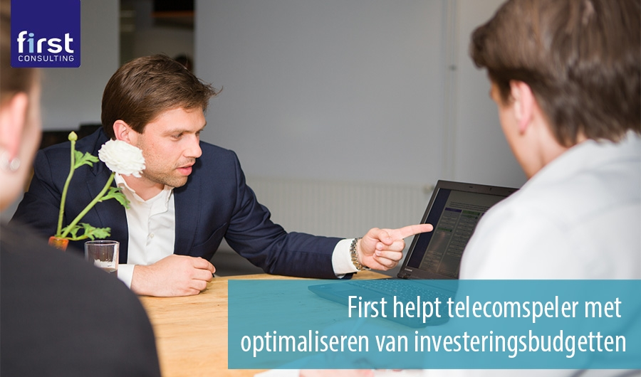 First helpt telecomspeler met optimaliseren van investeringsbudgetten