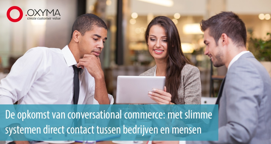 Opkomst van conversational commerce