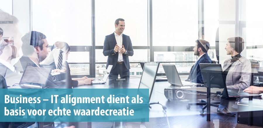 Business en IT alignment basis voor waardecreatie