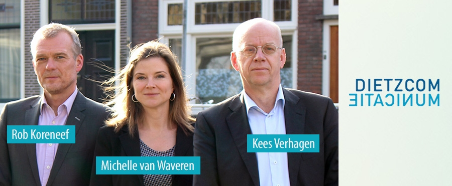 Rob Koreneef - Michille van Waveren - Kees Verhagen - Dietz Communicatie