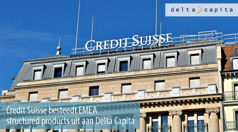 Credit Suisse besteedt EMEA structured products uit aan Delta Capita