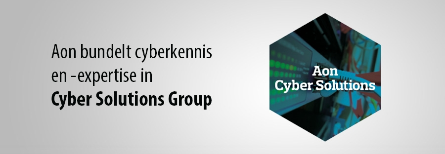 Aon bundelt cyberkennis  en -expertise in  Cyber Solutions Group