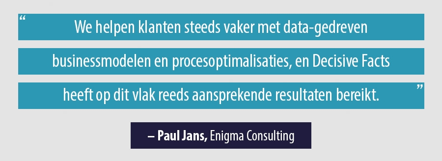 Quote Paul Jans, Enigma Consulting