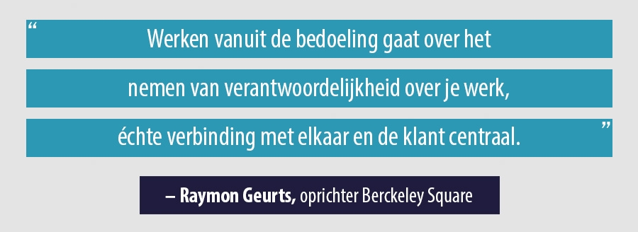 Quote Raymon Geurts, oprichter Berckeley Square