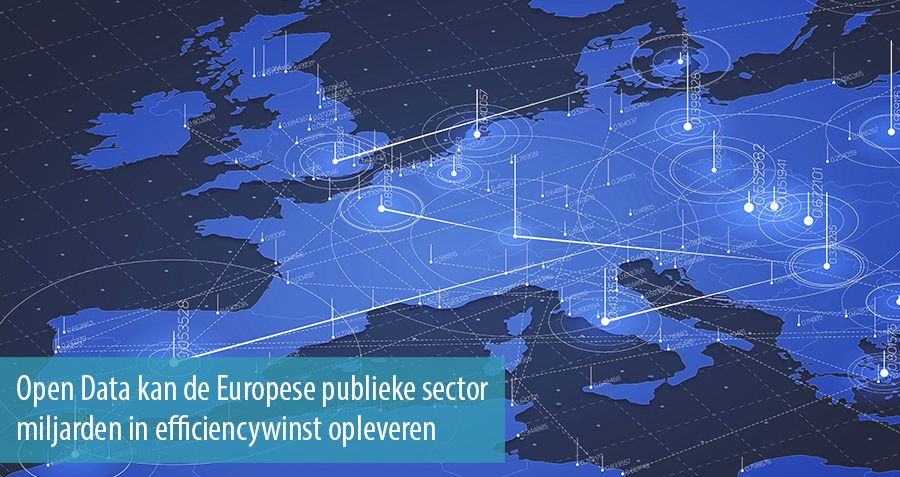 Open Data kan de Europese publieke sector miljarden in efficiencywinst opleveren