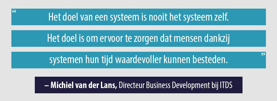 Quote Michiel van der Lans, Directeur Business Development bij ITDS