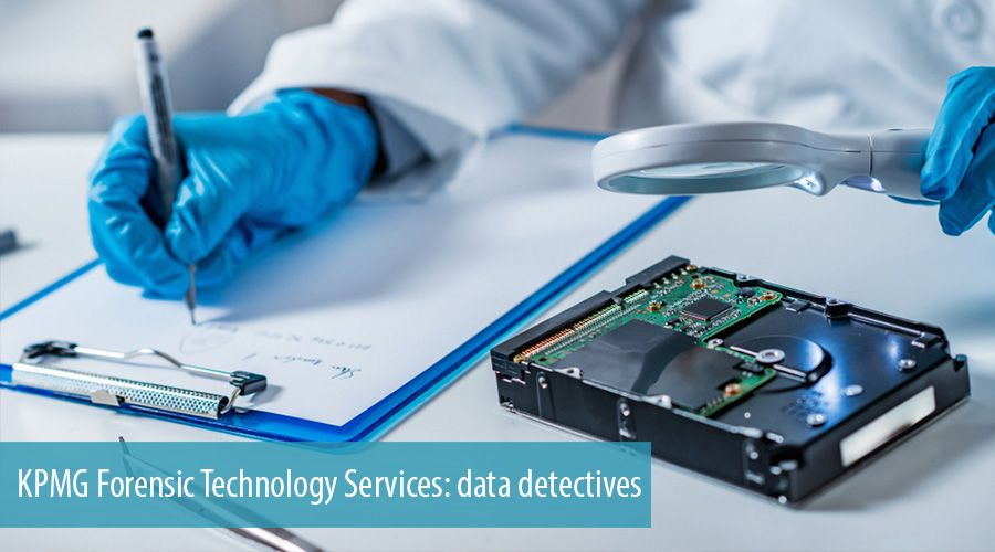 KPMG Forensic Technology Services: data detectives