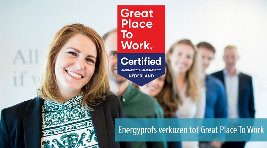 Energyprofs verkozen tot Great Place To Work