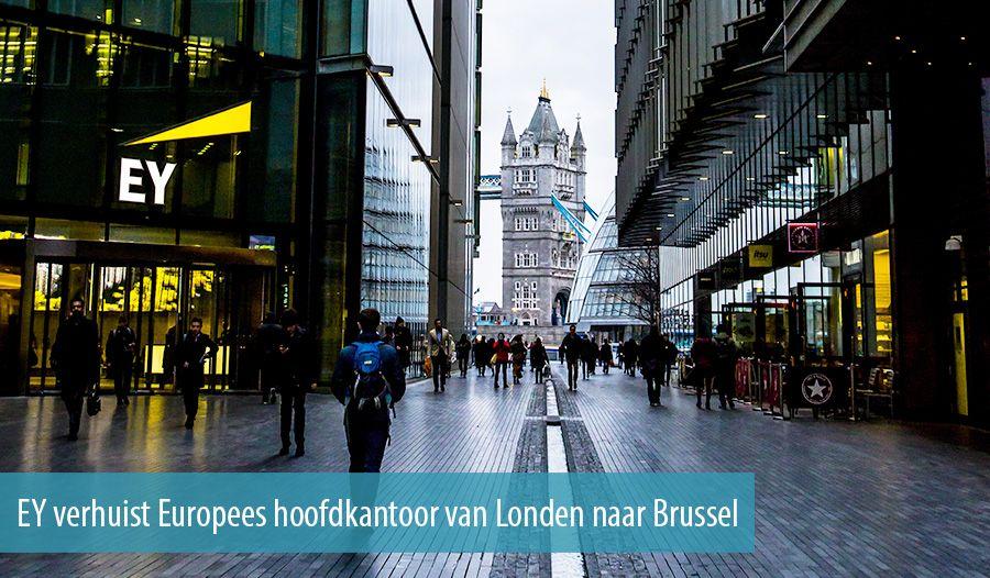 Google Hoofdkwartier Londen : Ey verhuist europees hoofdkantoor van londen naar brussel