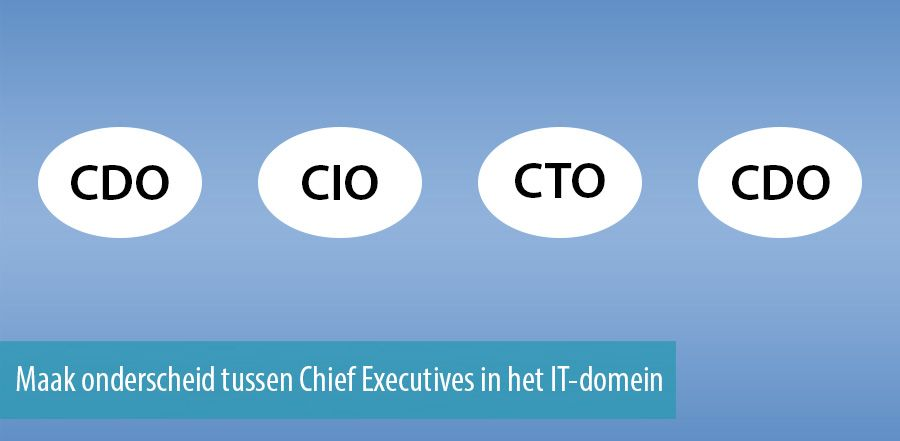 Maak onderscheid tussen Chief Executives in het IT-domein