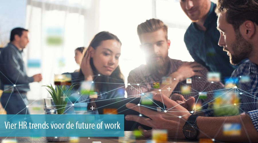 Vier HR trends voor de future of work