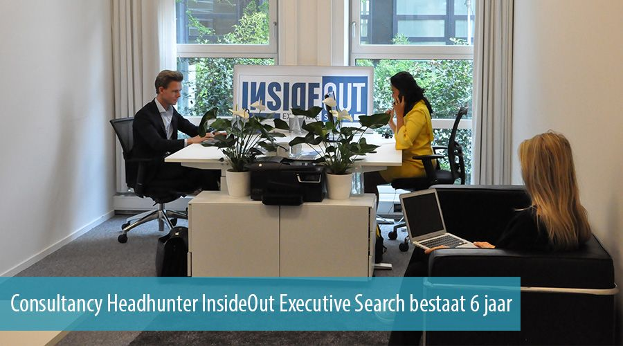 Consultancy Headhunter InsideOut Executive Search bestaat 6 jaar