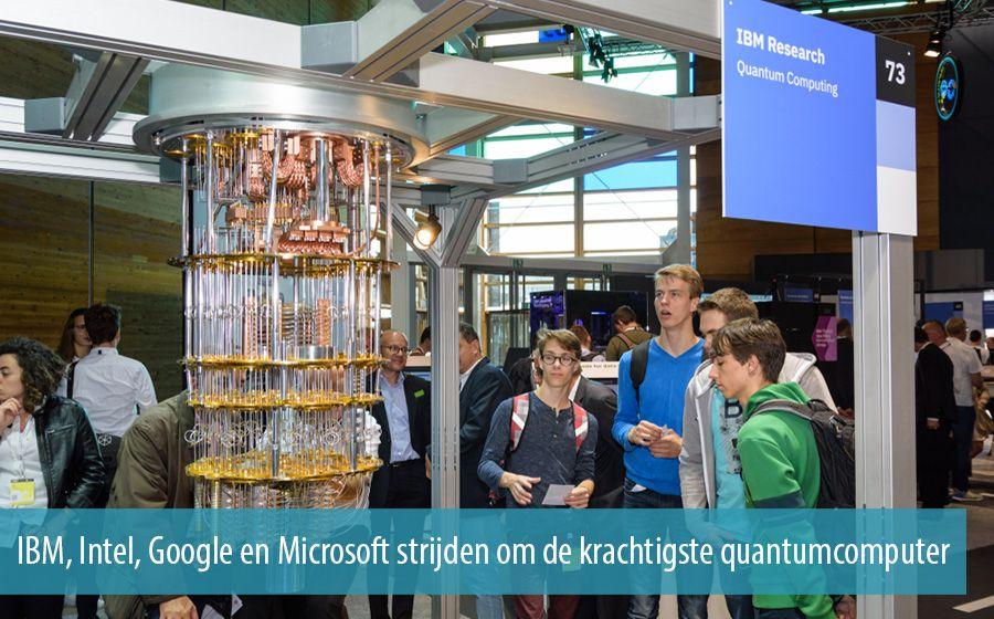 IBM, Intel, Google en Microsoft strijden om de krachtigste quantumcomputer