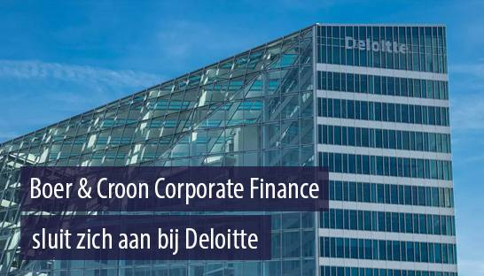Boer & Croon Corporate Finance sluit zich aan bij Deloitte