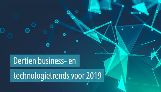 Dertien business- en technologietrends voor 2019