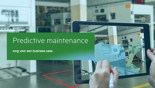 De juiste businesscase voor predictive maintenance