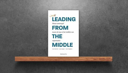 Leading from the Middle: managementboek voor de middenmanager