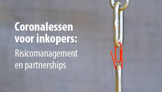 Coronalessen voor inkopers: risicomanagement en partnerships