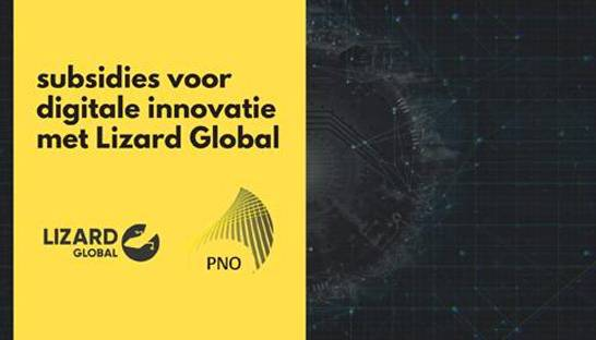 PNO helpt digital agency Lizard Global met innovatiesubsidies