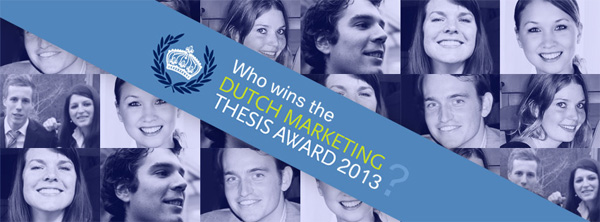 Dutch Marketing Thesis Award 2013
