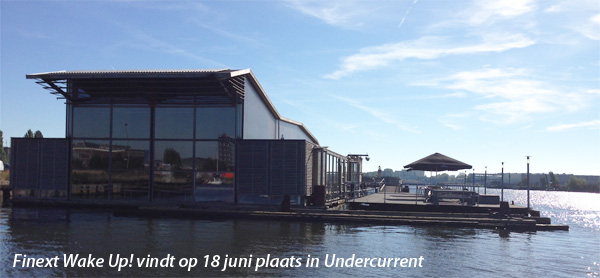 Finext Wake Up! vindt op 18 juni plaats in Undercurrent
