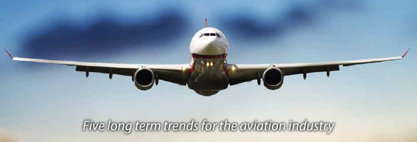 Five long term trends for the aviation industry