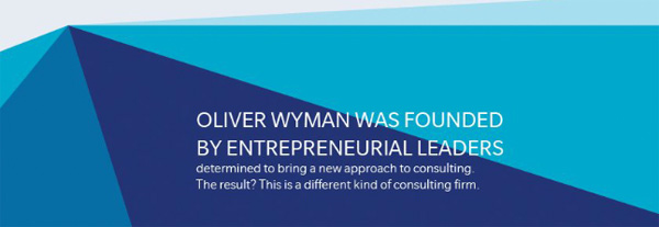 Oliver Wyman was founded by entrepreneurial leaders