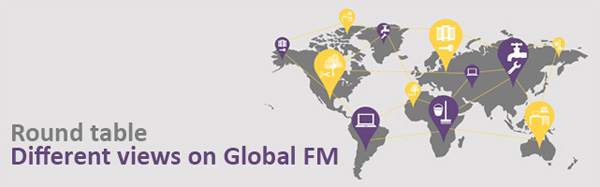 Round table - Different views on Global FM