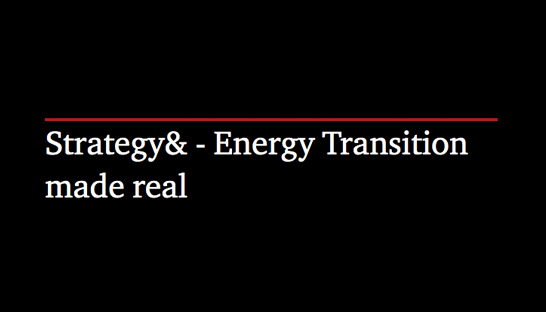 Strategy& - Energy Transition made real