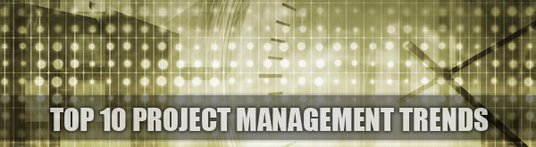Top 10 Project Management trends