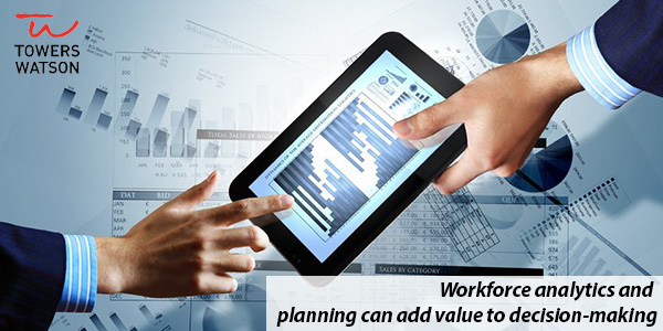 Workforce analytics and planning can add value to decision making